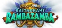 Hearthstone: Rastakhans Rambazamba: Erweiterung veröffentlicht