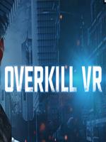 Alle Infos zu Overkill VR (OculusRift,HTCVive)